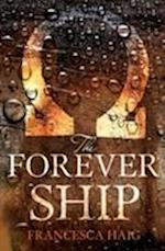 The Forever Ship (The Fire Sermon, nr. 3)