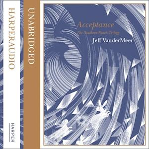 Acceptance (The Southern Reach Trilogy) af Jeff VanderMeer