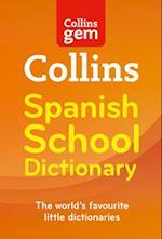 Collins Gem Spanish School Dictionary (Collins Gem, nr. 03)