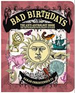 Bad Birthdays: The Truth Behind Your Crappy Sun Sign af Sarah Christensen Fu