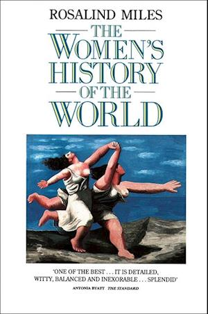 Women's History of the World af Rosalind Miles