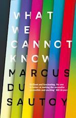 What We Cannot Know af Marcus du Sautoy