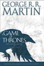A Game of Thrones: Graphic Novel, Volume Three (Song of Ice and Fire, nr. 03)