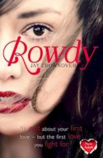 Rowdy (The Marked Men, Book 5) af Jay Crownover