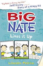 Big Nate Lives It Up af Lincoln Peirce