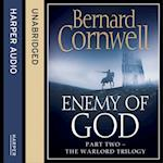 Enemy of God (The Warlord Chronicles, Book 2) (Warlord Chronicles)