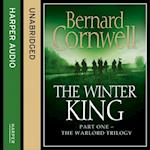 Winter King (The Warlord Chronicles, Book 1) (Warlord Chronicles)