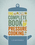 Complete Book of Pressure Cooking