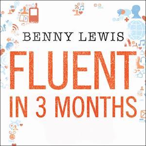 Fluent in 3 Months af Benny Lewis