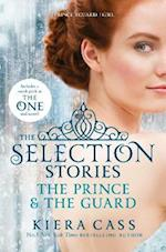 The Selection Stories: The Prince and The Guard (Selection)