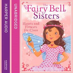 Fairy Bell Sisters: Hearts and Flowers for Clara
