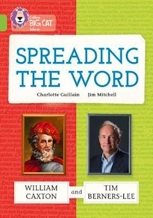 Spreading the Word: William Caxton and Tim Berners-Lee