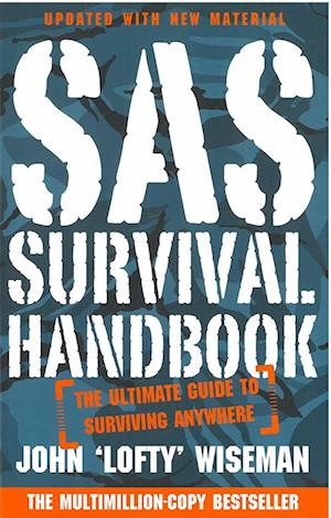 SAS Survival Handbook - The Ultimate Guide to Surviving Anywhere (PB)