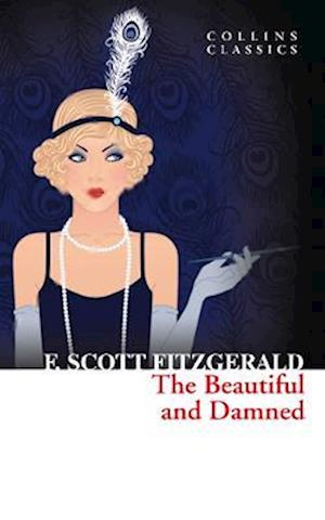 Bog, paperback The Beautiful and Damned af F Scott Fitzgerald