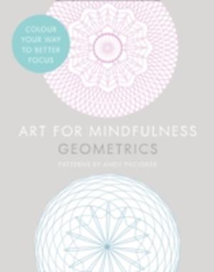 Bog paperback Art for Mindfulness: Geometrics af Andrew Paciorek