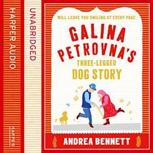 Galina Petrovnaas Three-Legged Dog Story