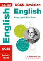 GCSE English Language and English Literature Revision Guide (Collins GCSE Revision and Practice New Curriculum)