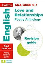 AQA GCSE Poetry Anthology: Love and Relationships Revision Guide (Collins GCSE Revision and Practice New Curriculum)
