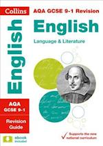 AQA GCSE English Language and English Literature Revision Guide (Collins GCSE Revision and Practice New Curriculum)