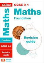 GCSE Maths Foundation Revision Guide (Collins GCSE Revision and Practice New Curriculum)