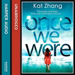 Once We Were (The Hybrid Chronicles, Book 2) (Hybrid Chronicles)