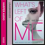 What's Left of Me (The Hybrid Chronicles, Book 1) (Hybrid Chronicles)
