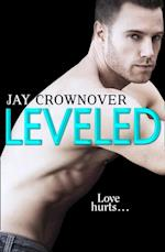 Leveled: A Novella (Saints of Denver) af Jay Crownover