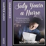 Sixty Years a Nurse