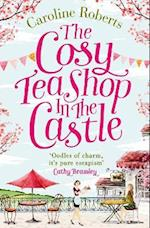Cosy Teashop in the Castle: Cakes and romance, a summer must-read you'll fall in love with af Caroline Roberts