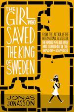 The Girl Who Saved the King of Sweden af Jonas Jonasson