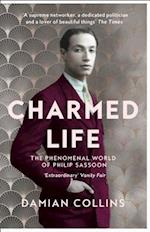 Charmed Life: The Phenomenal World of Philip Sassoon af Damian Collins
