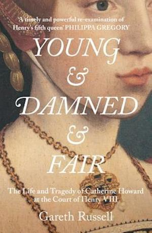 Bog, hardback Young and Damned and Fair af Gareth Russell