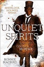 Unquiet Spirits (A Sherlock Holmes Adventure)