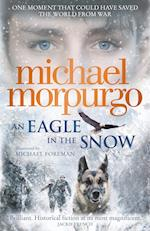 An Eagle in the Snow af Michael Morpurgo