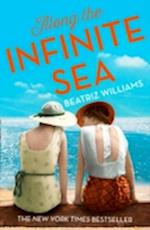 Along the Infinite Sea af Beatriz Williams
