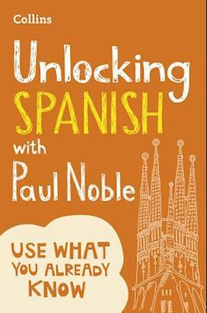 Bog, paperback Unlocking Spanish with Paul Noble