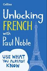 Unlocking French with Paul Noble af Paul Noble