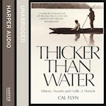 Thicker Than Water: History, Secrets and Guilt: A Memoir af Cal Flyn
