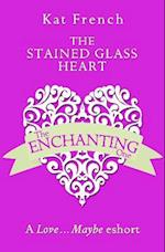Stained Glass Heart: A Love...Maybe Valentine eShort