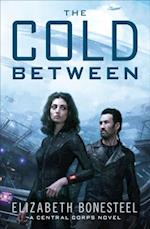 Cold Between (A Central Corps Novel, Book 1) af Elizabeth Bonesteel