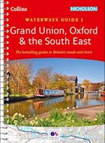 Grand Union, Oxford & the South East No. 1 (Collins/Nicholson Waterways Guides, nr. 1)