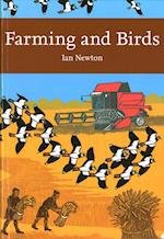 Farming and Birds (Collins New Naturalist Library, nr. 135)