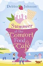 Summer at the Comfort Food Cafe: The 2016 bestselling summer romance everyone is falling in love with! af Debbie Johnson