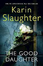 The Good Daughter af Karin Slaughter