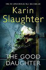 The Good Daughter af Karin Slaughter