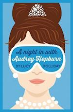 A Night in with Audrey Hepburn (a Night in With, Book 1) (Night in with, nr. 1)