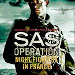 Night Fighters in France (SAS Operation)