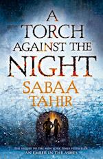 A Torch Against the Night (An Ember in the Ashes, nr. 2)