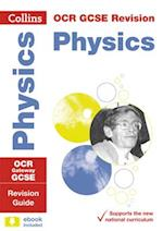 OCR Gateway GCSE Physics Revision Guide (Collins GCSE Revision and Practice New Curriculum)