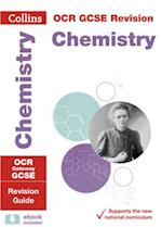 OCR Gateway GCSE Chemistry Revision Guide (Collins GCSE Revision and Practice New Curriculum)
